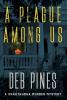 A Plague Among Us: A Chautauqua Murder Mystery by Deb Pines (2021)