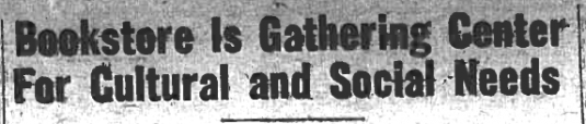 1953 Headline: Bookstore is Gathering Center For Cultural and Social Needs