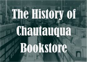 History of Chautauqua Bookstore